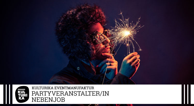 Partyveranstalter Köln - Nebenjob als Projektassistent/in