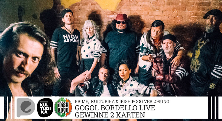 Verlosung-Tickets-Gogol-Bordello-Köln-Live-Music-Hall-07-12-2017-Gästeliste