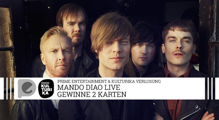 Verlosung Tickets Konzert Mando Diao Palladium Koeln 24-11-2017 Gaesteliste