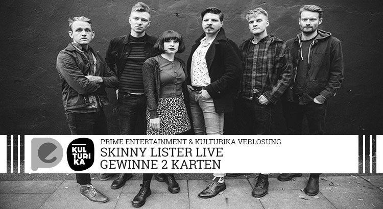 Verlosung Tickets Konzert Skinny Lister Kantine Koeln 26102017 Verlosung