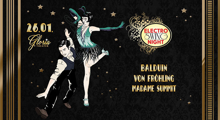 Electro Swing Night feat. Balduin am 26.01.2018 im Gloria Theater Köln