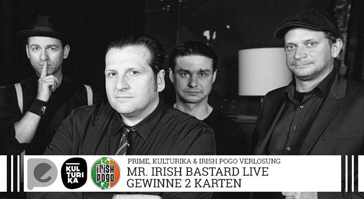 Mr. Irish Bastard-Verlosung-Konzertkarten