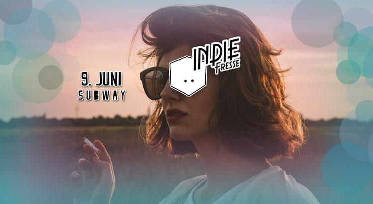 Indie Fresse Party 09. Juni 2018