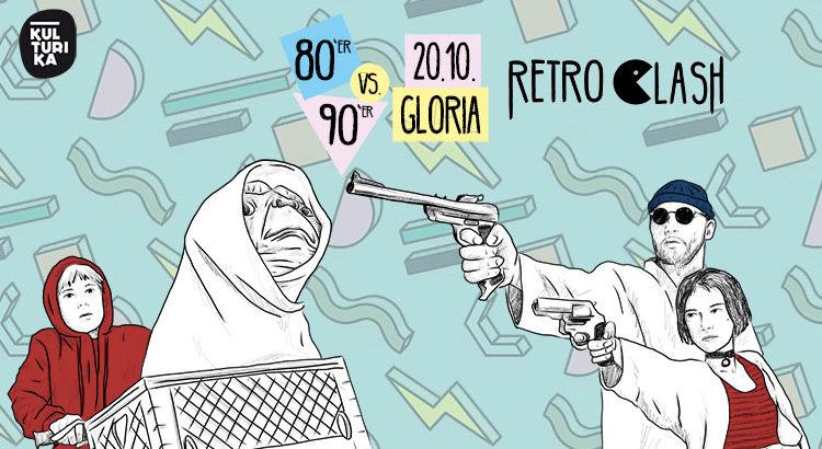 Retro Clash Köln Gloria 80er vs. 90er Party 20.10.2018