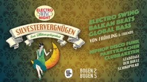 Electro Swing Night Silvestervergnuegen feat. Mittanzgelegenheit Silvester Koeln 31-12-2018