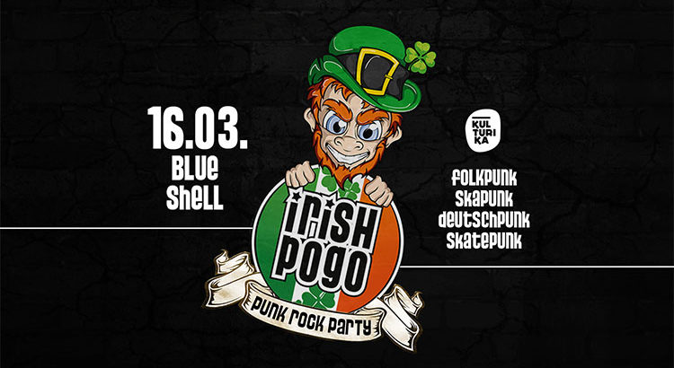 Irish Pogo Punkparty Köln 16-03-2019 Blue Shell