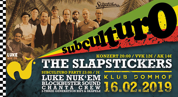 subculturo Reggae Ska Dancehall Party Konzert Köln 16-02-2019 im Domhof mit The Slapstickers, Luke Nuk'Em, Chanta Crew, Blockbuster Sound, I Three Generation Hifi
