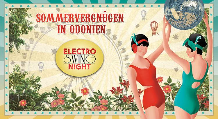 19.07.2019 // ELECTRO SWING NIGHT SOMMERVERGNÜGEN // Odonien