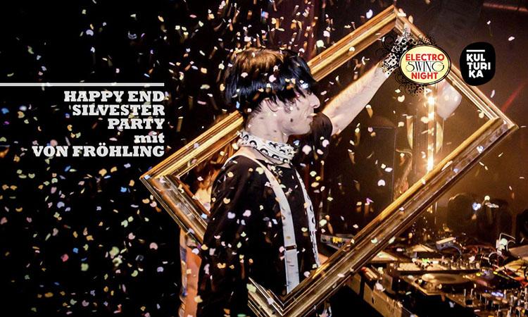 DJ von Fröhling @ Happy End Silvesterparty 2019
