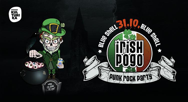 Irish- Pogo Halloween Punkparty 31.10.2020 Blue Shell Koeln